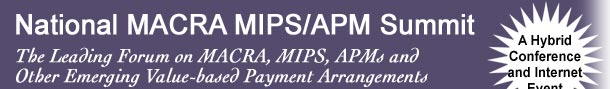 MACRA MIPS/APM Summit